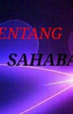 Tentang Sahabat by liyazaliya2410