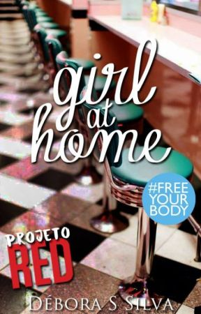 Girl at home [PROJETO RED] by DeboraSSilva