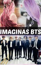 Imaginas -BTS Y TU- by BangtanPum