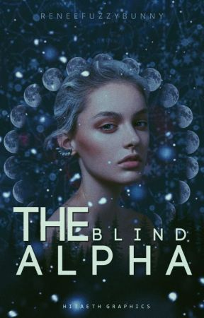 The Blind Alpha by reneefuzzybunny