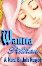 Wanita Pilihan by JuliaRosyad9