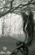 Death By A Touch (Four Seasons #2) by Nohely21