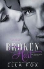 Broken Hart (The Hart Family Book 1) by LianaToothless