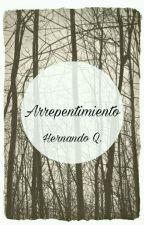 Arrepentimiento. by HJQuintero27