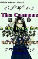The Nerd Is The Long Lost Princess Of The Royal Family by aymreksi_
