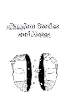 Random Stories and Notes by Owl_fandom17