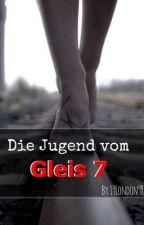 Die Jugend vom Gleis 7 by 19London98