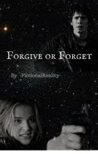 Forgive or Forget - Bellamy Blake (2) by -FictionalReality-