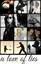 a love of lies- Zayn Malik by melhy1D