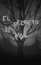 El secreto de Mag by GpasDthom