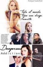 Dangerous Addiction  by _QueenCam_