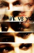 We VS You  (Vampire/ One Direction ff) by xxwillweeverlearnxx