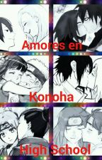 Amores en Konoha High School  by LuuStan24