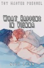 What Happens in Vienna (BoyxBoy/Yaoi/NaNoWriMo2016) by Ame_Tasogare