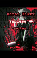 Mirai Nikki Quotes by ItsMeThanatos