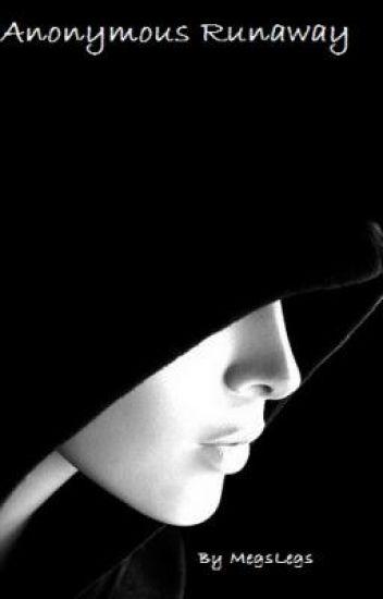 Anonymous Runaway
