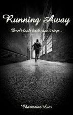 Running Away (short story) by CharmaineGirlOnFiyah