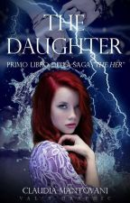 The Daughter ~Completa~  by claudiamantovani7543