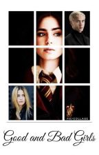 Good and Bad Girls (HP,FF) by Cup_Of_Books