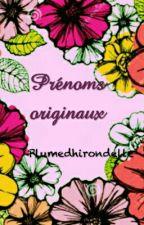 Recueil de prénoms originaux by plumedhirondelle