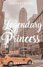 Legendary Princess by Miss_Fantasia