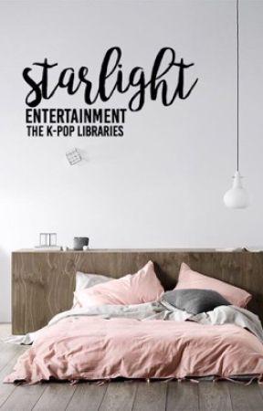 ➵ starlight entertainment   open by TheKpopLibraries