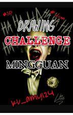 @DRAWING CHALLENG MINGGUAN by ku_amy124
