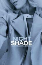~NightShade~ by XXxTheFallenAngelxXX