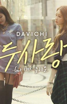 Davichi Fanfic: Beside me (Hoàn)