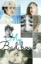 My BadBoy [Tome 1] by Samia_cgt