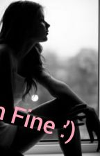 I'm Fine :') by Prohibited_Hipnosis