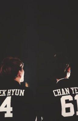 [ Longfic | ChanBaek] THE WORLD WITH ME, LOVE YOU