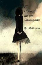 El Corazón de un Shinigami by MyDanna