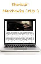 Sherlock: Marchewka i zUo by MushiAkki