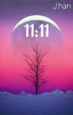 11:11 by J-Han01