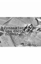 Pensamientos de una escritora novata by SaritaRino