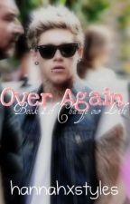 Over Again » Book Two of Change our Life by hannahxstyles