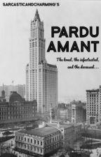 Pardu Amant by SarcasticAndCharming