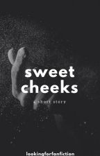 sweet cheeks || syan ✓ by lookingforfanfiction