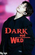 Dark And Wild [NC] by todorokitrash