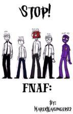 FNaF:Stop! [DOKONČENO] by MarekFlaisinger02