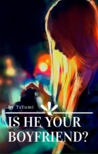 Is he your boyfriend?  by tsyumi
