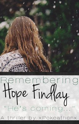 Remembering Hope Findlay