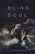 Blind Soul by PebblesFeuerstein