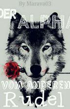 Der Alpha vom anderen Rudel by _Teddy03