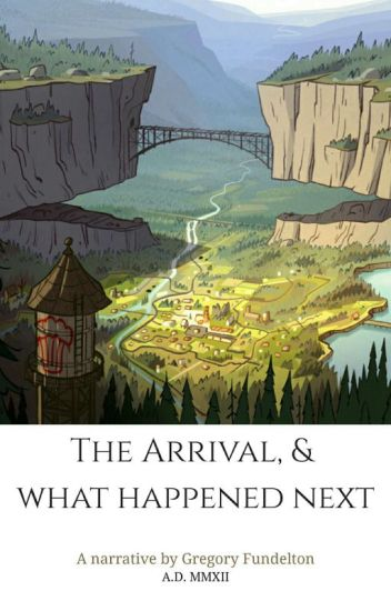 The Arrival And What Happened Next - Gravity Falls (UNDER REVISION)