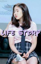 Life Story [Hiatus]  by siinBae