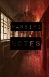 Passing Notes by 3R1NRod