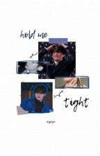 hold me tight | kth by -hamwonjin