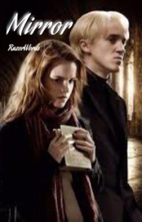 Mirror: Draco x Hermione by RazorWords